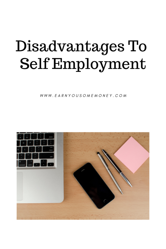 Disadvantages To Self Employment