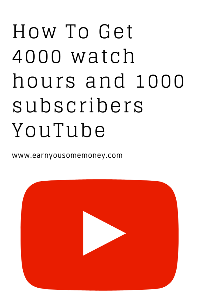 Easy Ways To Get 4000 watch HRS and 1000 subscribers YouTube | Earn