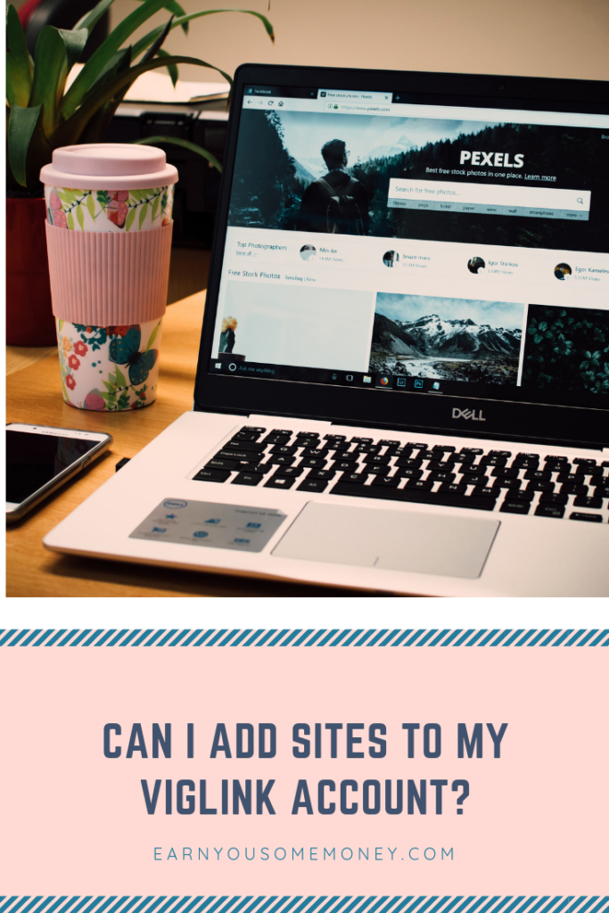 Can i add sites to my viglink account