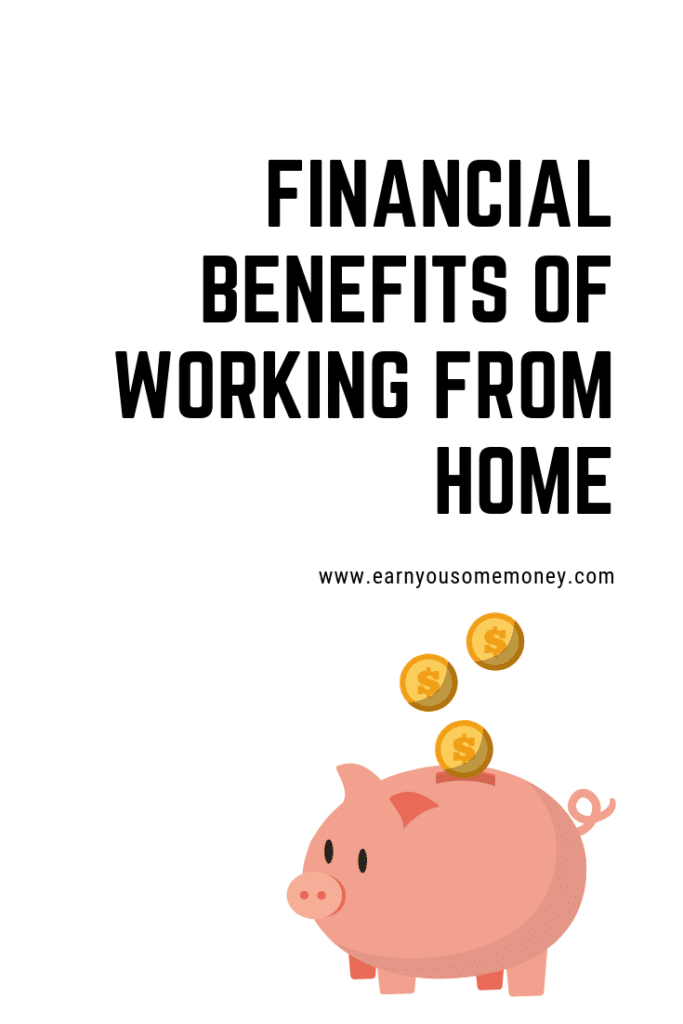 Financial Benefits of Working From Home