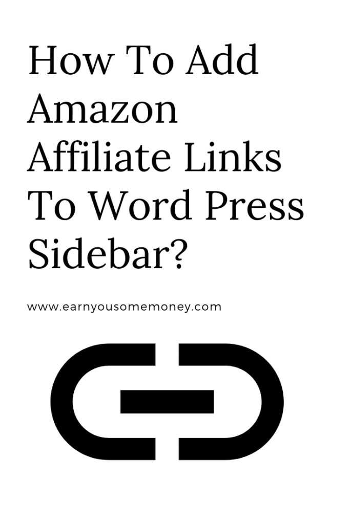 How To Add Amazon Affiliate Links To Word Press Sidebar