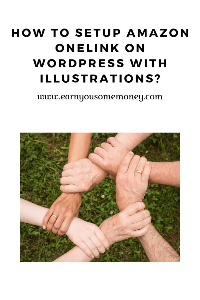 How To Setup Amazon OneLink On Wordpress With Illustrations